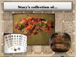 stacy s collection of