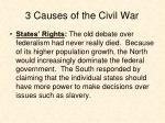 3 causes of the civil war1