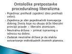 ontolo ke pretpostavke proceduralnog liberalizma