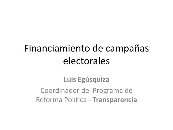 financiamiento de campa as electorales n.