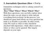 5 journalistic questions how 5 w s