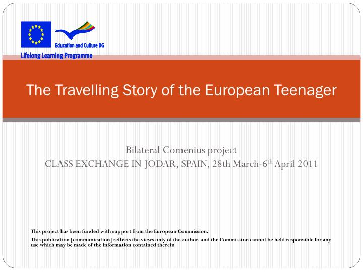 the travelling story of the european teenager n.
