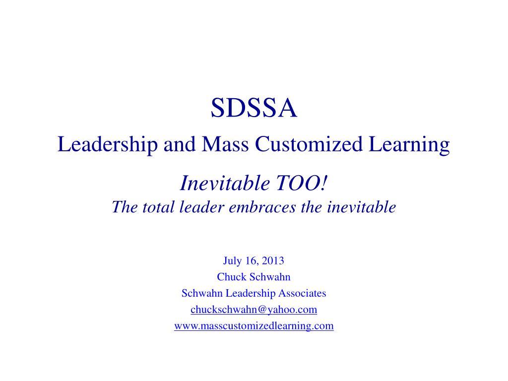 PPT - July 16, 2013 Chuck Schwahn Schwahn Leadership