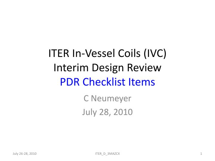 iter in vessel coils ivc interim design review pdr checklist items n.
