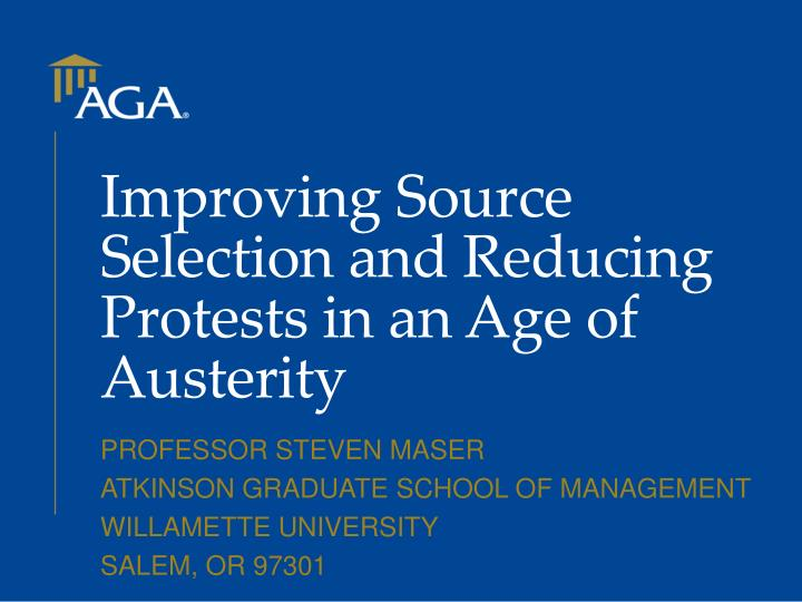 improving source selection and reducing protests in an age of austerity n.