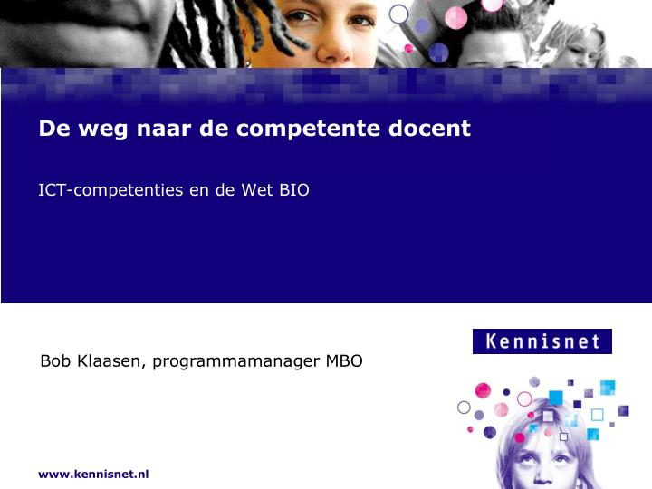 ict competenties en de wet bio n.