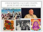 chuck smith calvary chapel june 25 1927 october 3 2013
