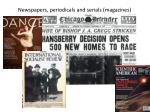newspapers periodicals and serials magazines
