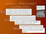 yardsticks what to expect developmentally