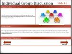 individual group discussion