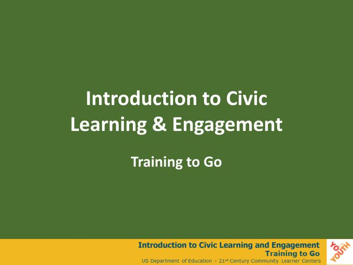 introduction to civic learning engagement n.