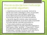 proces evolucije kao motivacija za genetski algoritam