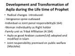 development and transformation of aqila during the life time of prophet