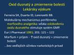 oxid dusnat a zmiernenie bolesti lek rsky v skum