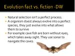 evolution fact vs fiction dw