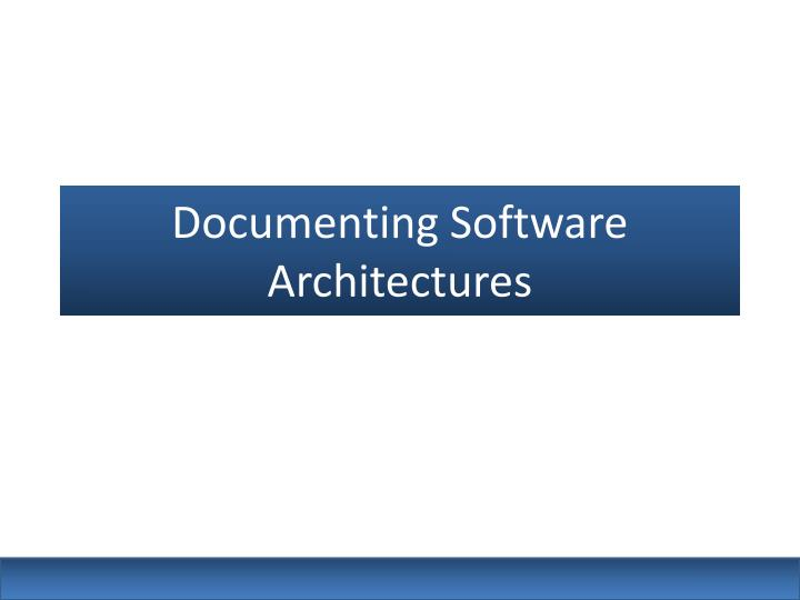 documenting software architectures n.