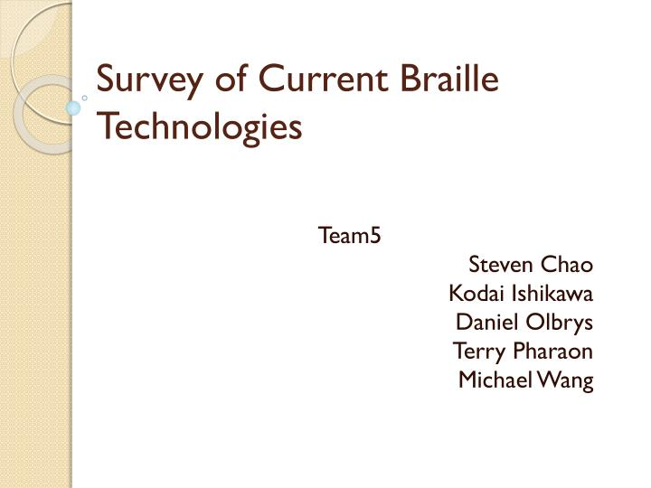 survey of current braille technologies n.