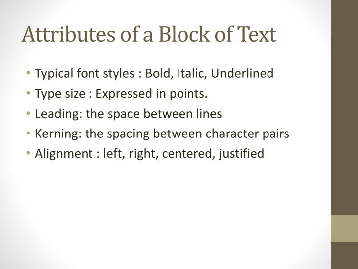 Attributes of a block of text