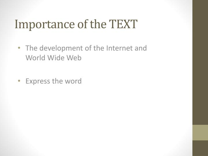 Importance of the text