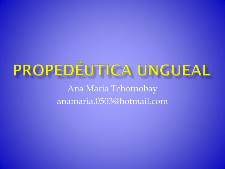 proped utica ungueal n.