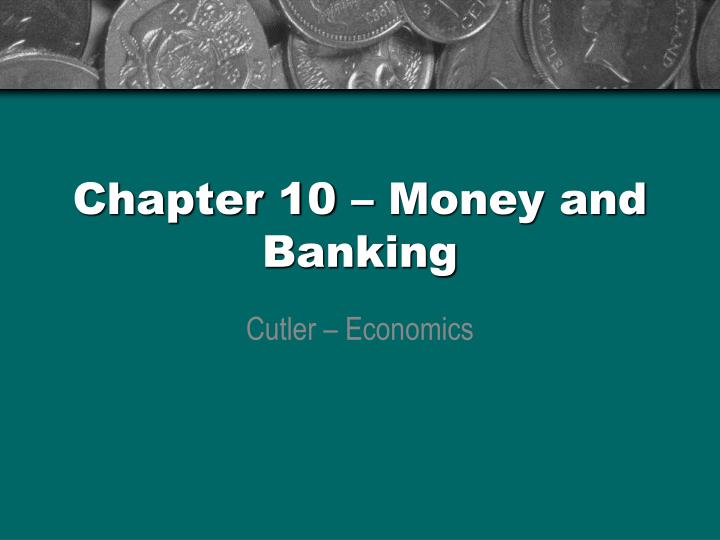 chapter 10 money and banking n.