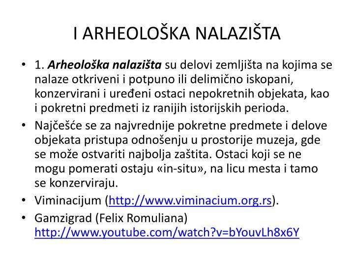 I ARHEOLOŠKA NALAZIŠTA