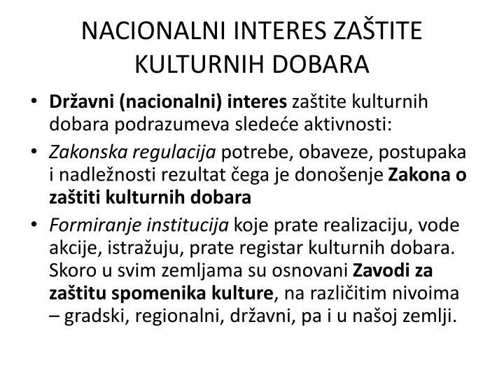 NACIONALNI INTERES ZAŠTITE KULTURNIH DOBARA