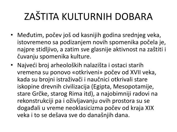 ZAŠTITA KULTURNIH DOBARA