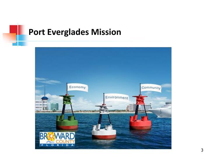Port everglades mission