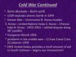 cold war continued