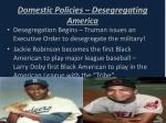 domestic policies desegregating america