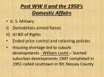 post ww ii and the 1950 s domestic affairs
