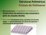 estruturas polim ricas cristais de pol meros2