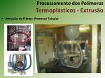 processamento dos pol meros termopl sticos extrus o9