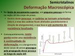 semicristalinos deforma o macrosc pica1
