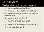 let s review write these in your notes