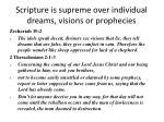 scripture is supreme over individual dreams visions or prophecies