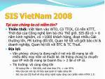 sis vietnam 20083