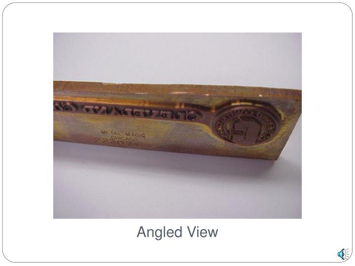 Angled