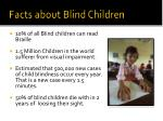 facts about blind children