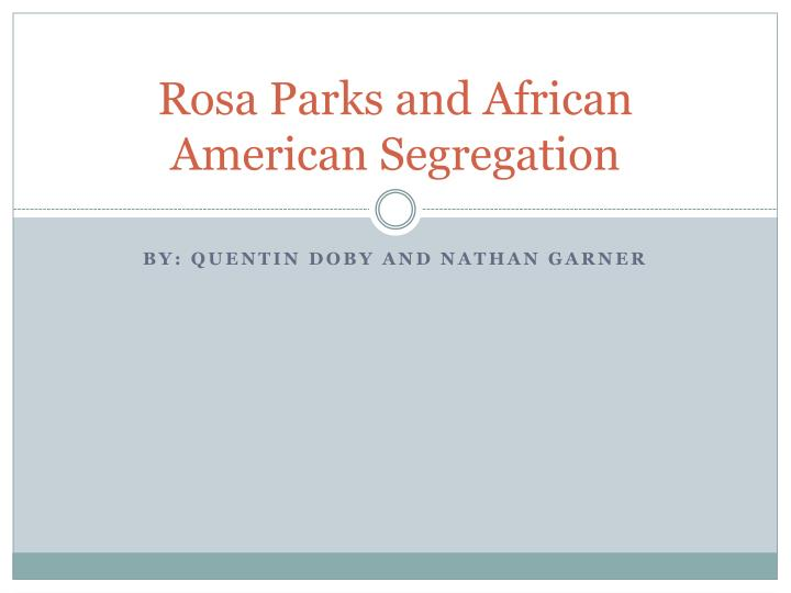 rosa parks and african american segregation n.