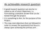 an achievable research question
