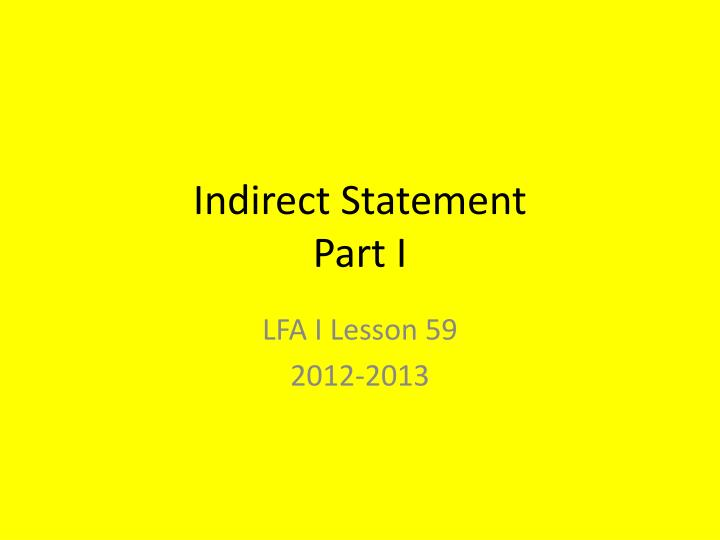 indirect statement part i n.