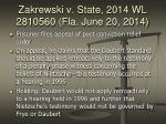 zakrewski v state 2014 wl 2810560 fla june 20 2014