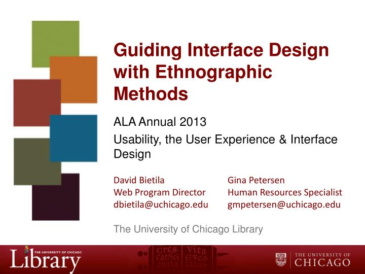 guiding interface design with ethnographic methods n.