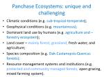 panchase ecosystems unique and challenging
