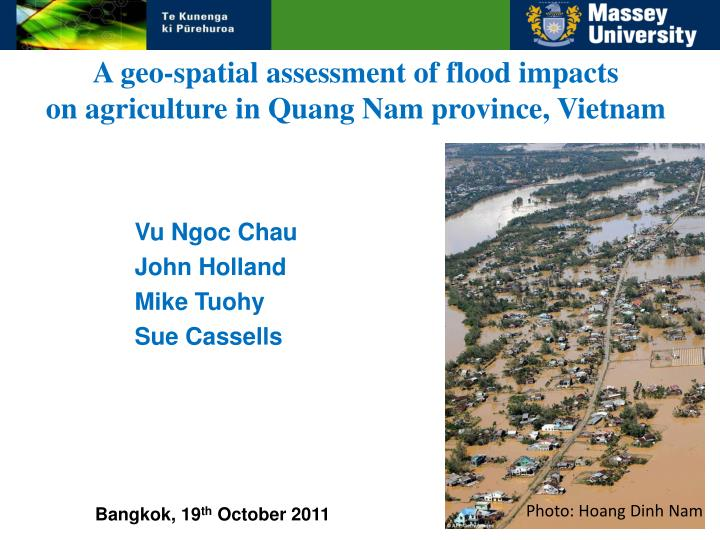 a geo spatial assessment of flood impacts on agriculture in quang nam province vietnam n.