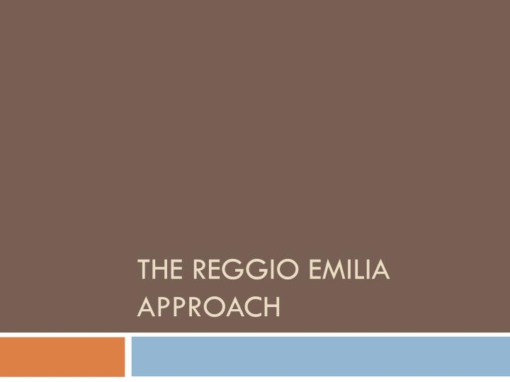 the reggio emilia approach n.