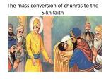 the mass conversion of chuhras to the sikh faith