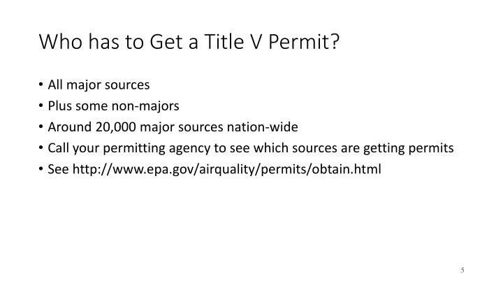 Who has to Get a Title V Permit?